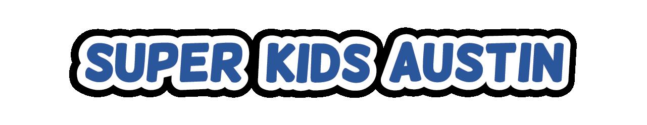 Super Kids Austin